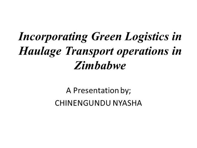 Incorporating Green Logistics in Haulage Transport
