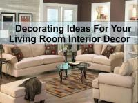Decorating Ideas for Your Living Room Interior Decor ...