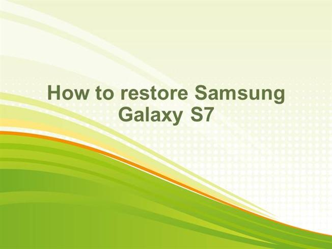 How to Restore Samsung Galaxy S7 authorSTREAM