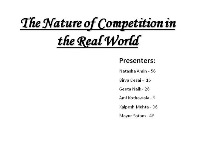 The Nature of Competition in the Real World Final