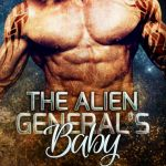The Alien General's Baby
