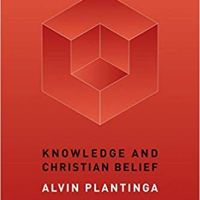 Book Review: Knowledge and Christian Belief (part 1)