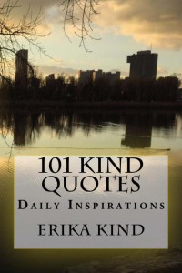 101 Kind Quotes. Daily Inspirations by Erika King