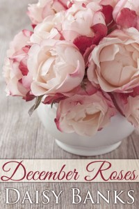 December Roses by Daisy Banks