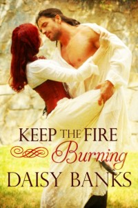 Keep the Fire Burning by Daisy Banks