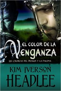 El color de la venganza de Kim Headlee