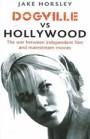Jake Horsley Dogville Vs Hollywood