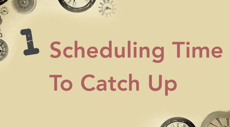 Scheduling Time