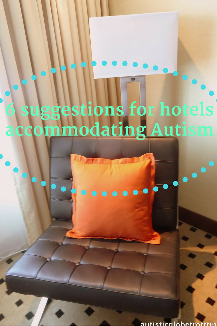 Six Suggestions for Hotels Accommodating Autism pin