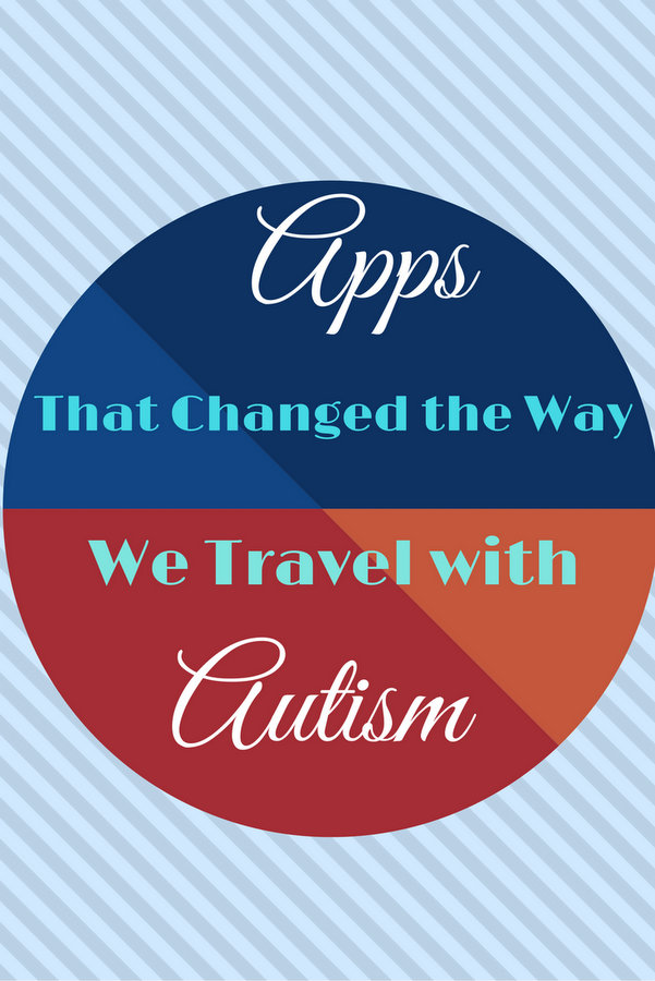Apps That Changed the Way We Travel with Autism pin