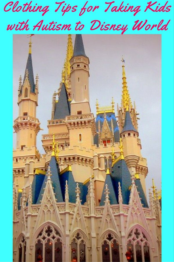 Clothing Tips for Taking Kids with Autism to Disney World pin