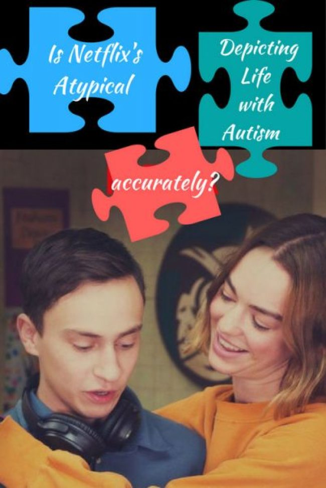 Is Netflix's Atypical Series Depicting Life with Autism accurately? pin