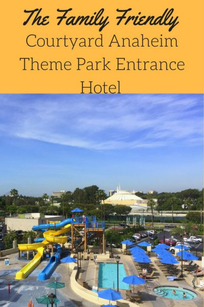 The Family Friendly Courtyard Anaheim Theme Park Entrance Hotel pin