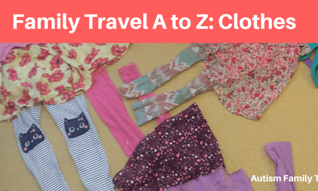 Family Travel A to Z: Clothes & Packing