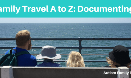 Family Travel A to Z: Documenting Your Holiday