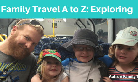 Family Travel A to Z: Exploring