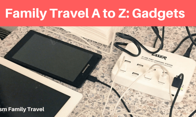 Family Travel A to Z: Gadgets