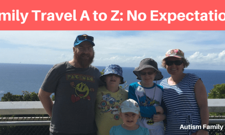 Family Travel A to Z: No Expectations