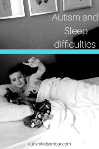 Autism and sleep difficulties!