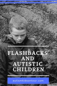 Flashbacks and autistic children