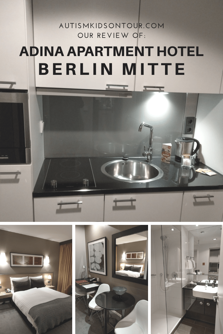 A pinterest picture with different areas of the hotel room and the words autismkidsontour.com our review of the Adina Apartment Hotel Berlin Mitte.