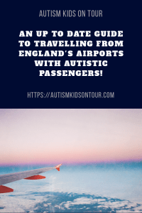 An up to date guide to travelling from England's main airports with autistic passengers!