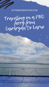 Travelling by P&O ferry from Cairnryan to Larne