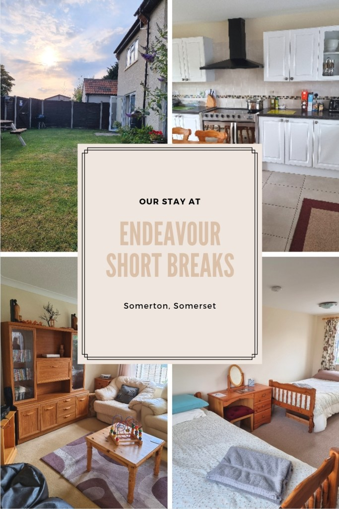 Our stay at Endeavour Short Breaks in Somerton, Somerset.
