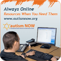 Always Online: Resources When You Need Them www.autismnow.org