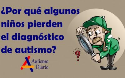 Por qué algunos niños pierden el diagnóstico de autismo