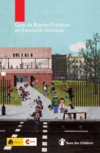 Portada de la Guía de Buenas Prácticas en Educación Inclusiva. Realizado por Save The Children