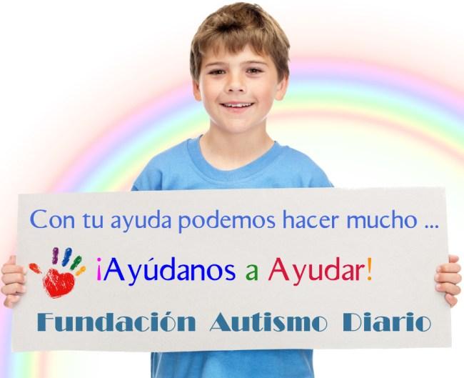 Ayudanos a ayudar autismo diario