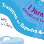 I Jornada educativa y sanitaria sobre los Trastornos de Espectro Autista organizada por la Asociación Asperger de Cádiz y el CEP de Jerez
