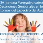 3ª Jornada formativa sobre desordenes sensoriales en los Trastornos del Espectro del Autismo