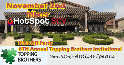 Tonight 11/2/17 at TPC Valencia – HotSpot Mixer and Kick Off for Topping Brothers upcoming Tourney