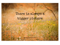 There-is-always-a-bigger-picture