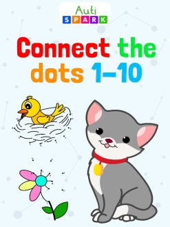 Connect The Dots 1-10 : Fun Dot To Dot Printable Workbook 2