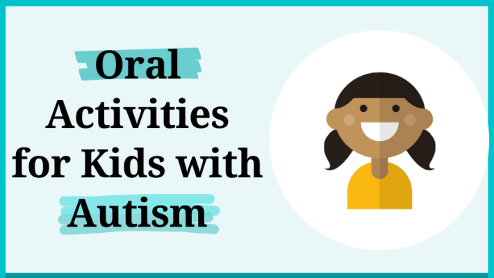 oral acitivities for kids with autism