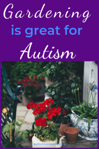 Gardening is great for autism