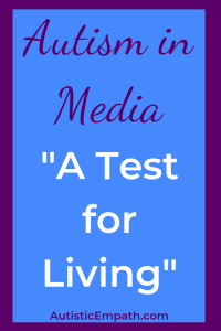 "Autism in Media ""A Test for Living"" 1978"