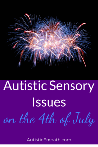 Autistic Sensory Issues 4th of July Pin