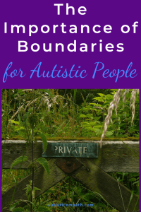"A worn fence with a sign reading ""Private"" surrounded by wildflowers. Text on purple background"" ""The Importance of Boundaries for Autistic People"""