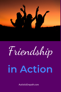 """Silhouette of three people with arms raised against an orange sunset.  White and blue text on a purple back ground reads """"Friendship in Action"""""""