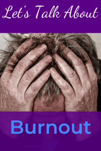"""A man holding his head in his hands. White and blue text on a purple background reads """"Let's Talk About Burnout"""""""