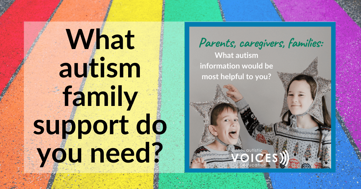 What autism family support do you need?