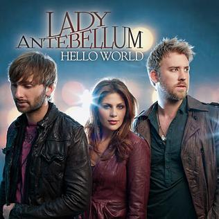 hello world lady antebellum meaning