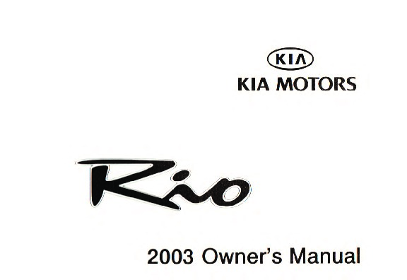 2003 Kia Rio Owners Manual