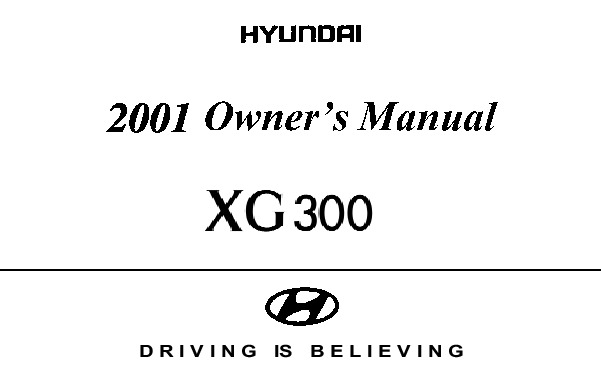 2001 Hyundai Grandeur XG300 3.0L Owners Manual