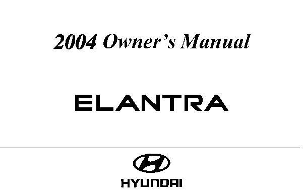 2004 Hyundai Elantra Owners Manual