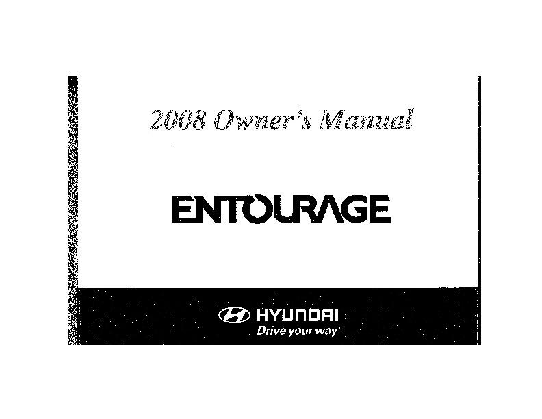 2008 Hyundai Entourage Owners Manual